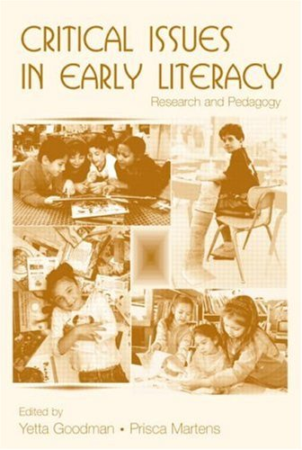 Critical Issues in Early Literacy Research and Pedagogy  2007 edition cover