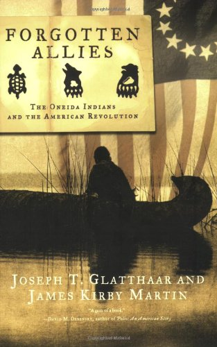 Forgotten Allies The Oneida Indians and the American Revolution N/A edition cover