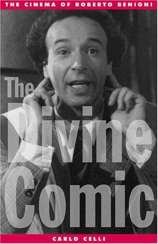 Divine Comic The Cinema of Roberto Benigni  2001 edition cover