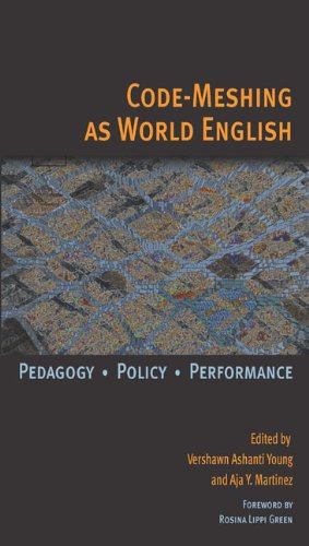 Code-Meshing as World English Pedagogy, Policy, Performance  2011 edition cover