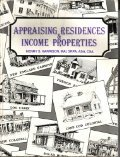 Appraising Residences and Income Properties N/A edition cover