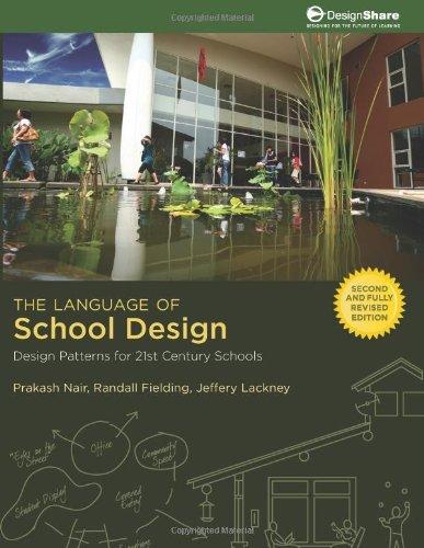 Language of School Design : Design Patterns for 21st Century Schools  2005 edition cover
