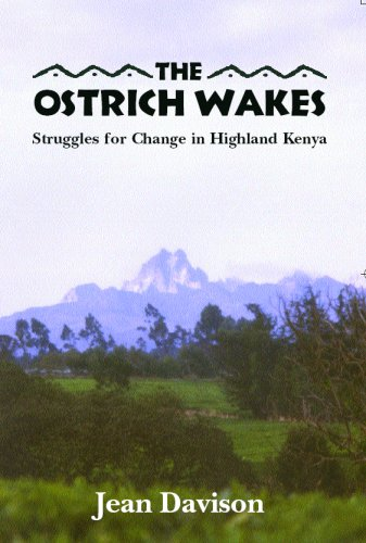 Ostrich Wakes : Struggles for Change in Highland Kenya  2006 edition cover