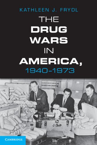 Drug Wars in America, 1940-1973   2012 edition cover