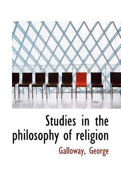Studies in the Philosophy of Religion  N/A 9781113173003 Front Cover