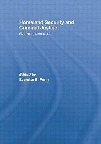 Homeland Security and Criminal Justice Five Years After 9/11  2008 9781138882003 Front Cover