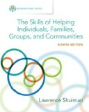 The Skills of Helping Individuals, Families, Groups, and Communities:   2015 edition cover
