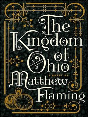 The Kingdom of Ohio, Library Edition:  2009 9781400145003 Front Cover