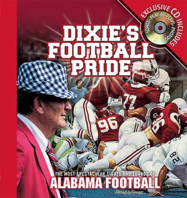Dixie's Football Pride   2003 9781401601003 Front Cover