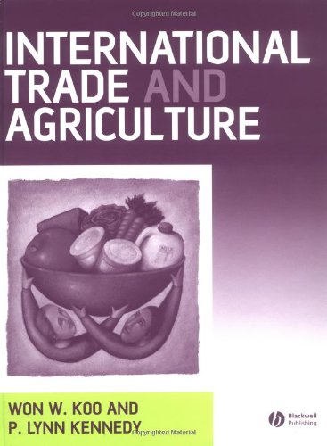 International Trade and Agriculture Theories and Practices  2005 edition cover