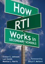 How RTI Works in Secondary Schools   2009 9781412971003 Front Cover