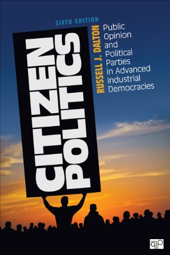 Citizen Politics Public Opinion and Political Parties in Advanced Industrial Democracies 6th 2014 (Revised) edition cover