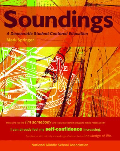 Soundings A Democratic, Student-Centered Education  2006 edition cover