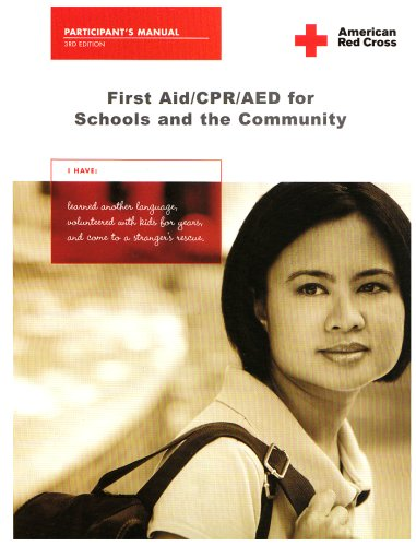 First Aid/CPR/AED for Schools and the Community 3rd 2006 edition cover