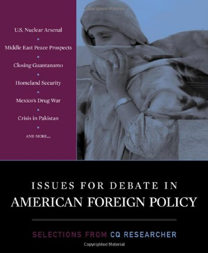 Issues for Debate in American Foreign Policy: Selections from the CQ Researcher   2008 (Revised) edition cover