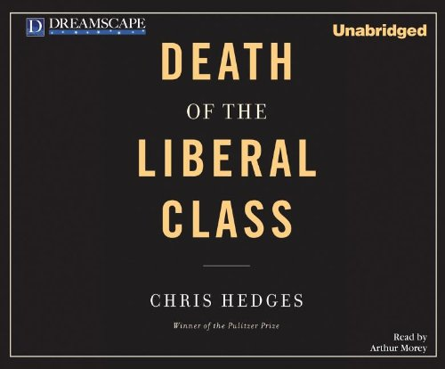 Death of the Liberal Class:  2010 edition cover