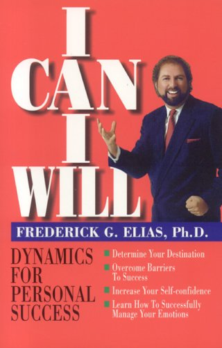 I Can, I Will Dynamics for Personal Success N/A edition cover
