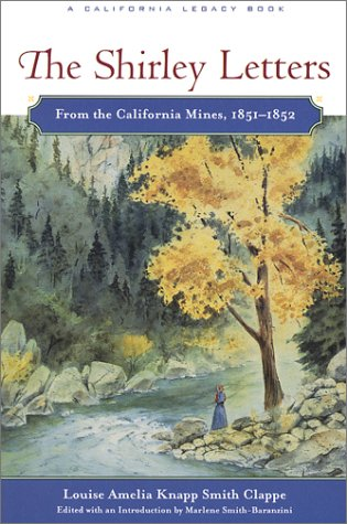 Shirley Letters From the California Mines, 1851-1852  2001 (Reprint) edition cover