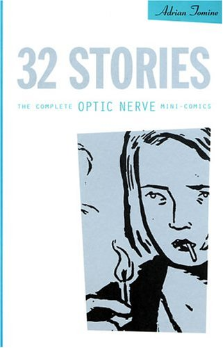 32 Stories The Complete Optic Nerve Mini-Comics N/A edition cover