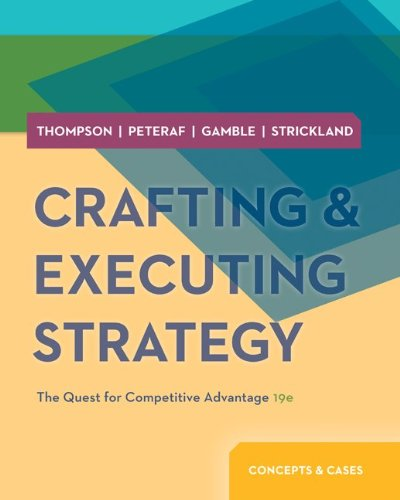 Crafting and Executing Strategy The Quest for Competitive Advantage 19th 2014 edition cover