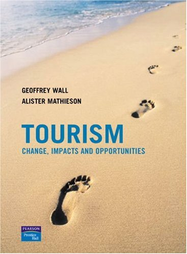Tourism Change, Impacts and Opportunities 2nd 2006 9780130994004 Front Cover