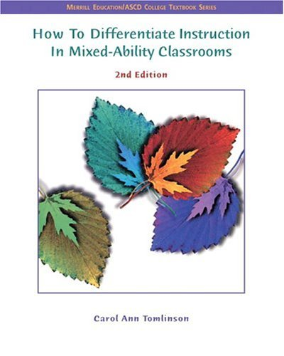 How to Differentiate Instruction in Mixed-Ability Classrooms  2nd 2005 (Revised) edition cover