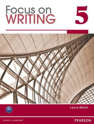 Focus on Writing   2012 9780132862004 Front Cover