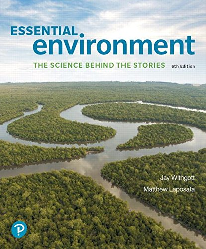 Essential Environment + Masteringenvironmentalscience With Pearson Etext Access Card: The Science Behind the Stories  2018 9780134785004 Front Cover