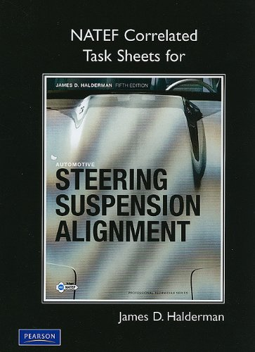 NATEF Task Sheets for Automotive Steering, Suspension and Alignment  5th 2010 9780135085004 Front Cover