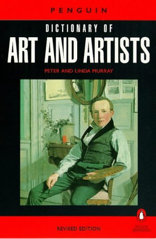 Dictionary of Art and Artists  7th 1997 (Revised) 9780140513004 Front Cover