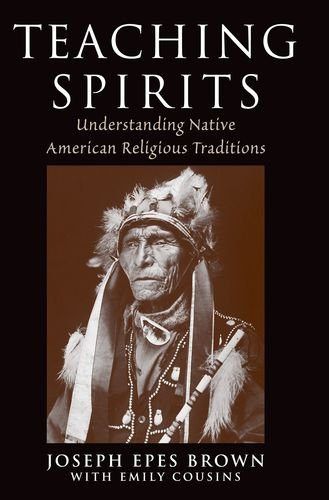 Teaching Spirits Understanding Native American Religious Traditions  2010 edition cover