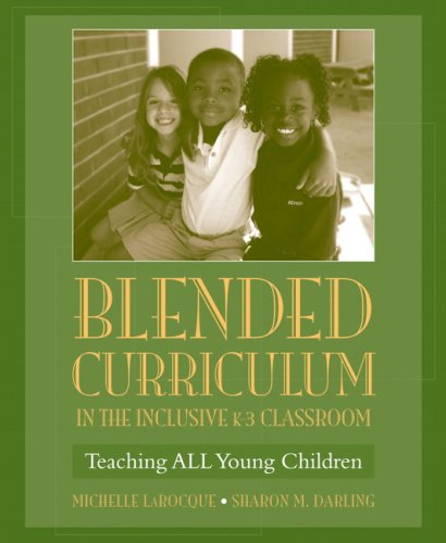Blended Curriculum in the Inclusive Teaching All Young Children  2008 edition cover