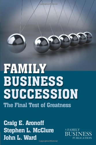 Family Business Succession The Final Test of Greatness 2nd 2011 (Revised) edition cover