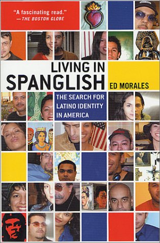 Living in Spanglish The Search for Latino Identity in America Revised edition cover