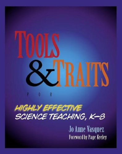 Tools and Traits for Highly Effective Science Teaching, K-8   2007 9780325011004 Front Cover