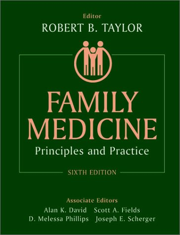 Family Medicine Principles and Practice 6th 2003 (Revised) edition cover