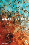 What's the Story Essays about Art, Theater and Storytelling  2014 edition cover