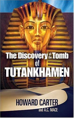 Discovery of the Tomb of Tutankhamen  Reprint edition cover