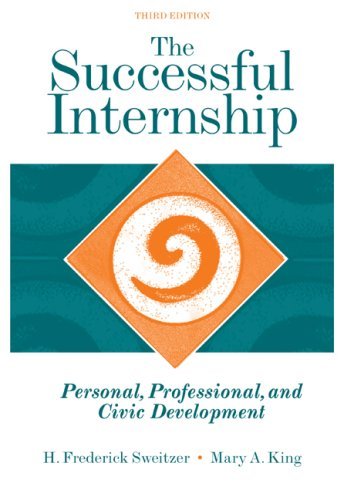 Successful Internship Personal, Professional, and Civic Development 3rd 2009 (Revised) edition cover