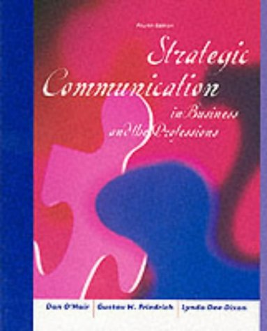 Strategic Communication in Business and the Professions 4th 2002 9780618122004 Front Cover