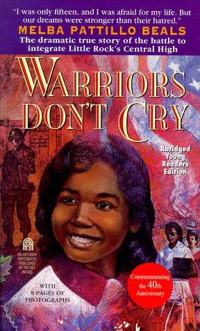 Warriors Don't Cry The Searing Memoir of the Battle to Integrate Little Rock's Central High  1995 (Abridged) edition cover