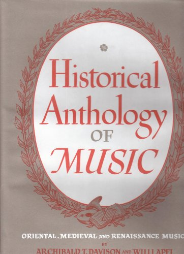 Historical Anthology of Music  2nd 1949 (Revised) 9780674393004 Front Cover