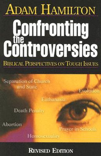 Confronting the Controversies - Small-Group Leader's Guide Biblical Perspectives on Tough Issues  2005 edition cover