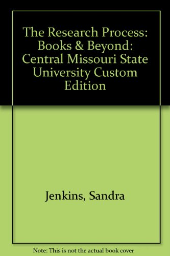 Research Process: Books and Beyond : Central Missouri State University Revised  9780757511004 Front Cover