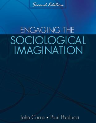 Engaging the Sociological Imagination An Invitation for the Twenty-First Century 2nd (Revised) edition cover