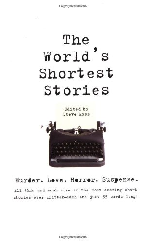 World's Shortest Stories Murder. Love. Horror. Suspense. All This and Much More...  1998 edition cover