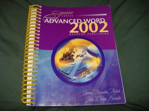 Advanced Word 2002 : Desktop Publishing  2003 9780763815004 Front Cover