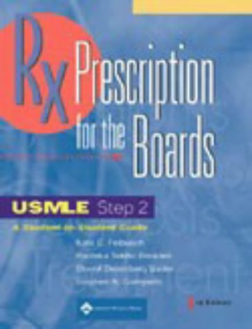 Prescription for the Boards USMLE Step 2 3rd 2002 (Revised) edition cover