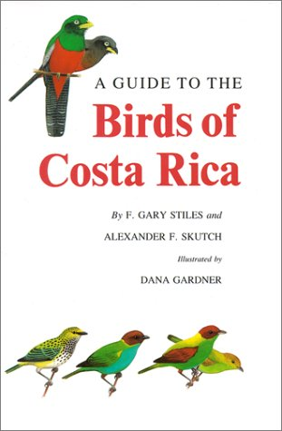 Guide to the Birds of Costa Rica  N/A edition cover