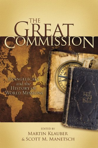 Great Commission Evangelicals and the History of World Missions  2008 edition cover